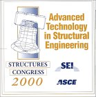 Advanced Technology in Structural Engineering, , 0784404925