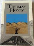 Tunomas Honey, Sagel, Jim, 0916950409