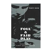 Foul and Fair Play: Reading Genre in Classic Detective Fiction by Marty Roth (1995-01-01)
