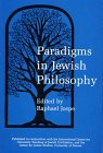Paradigms in Jewish Philosophy, , 0838637264