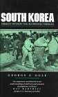 South Korea : Dissent Within the Economic Miracle, Ogle, George B., 1856490025