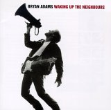 CD : Bryan Adams - Waking Up the Neighbours