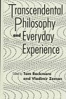 Transcendental Philosophy and Everyday Experience, Tom Rockmore, 0391040243