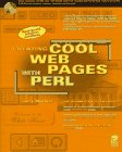 Creating Cool Web Pages With Perl by Brand: John Wiley n Sons Inc (Computers)
