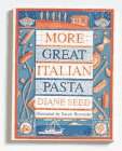 More Great Italian Pasta Dishes, Diane Seed, 0898154960