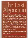 The Last Algonquin 9780802706980