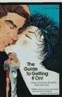 The Guide to Getting It On!, Goofy Foot Press, 1885535147