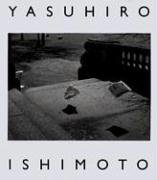 Yasuhiro Ishimoto: A Tale Of Two Cities