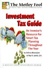 The Motley Fool Investment Tax Guide, Selena Maranjian and Roy A. Lewis, 1892547023