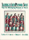 Training in Interpersonal Skills: TIPS for Managing People at Work (2nd Edition)
