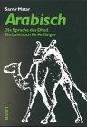 Arabisch, Die Sprache des Dhad, Bd.1, Lehrbuch