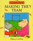 Louanne Pig in Making the Team, Nancy L. Carlson, 0876142811
