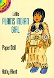 Little Plains Indian Girl Punch-out Paper Doll: Dover Little Activity Books (Dover Little Activity Books Paper Dolls)