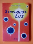 Download Servidores de La Luz (Spanish Edition) ebook