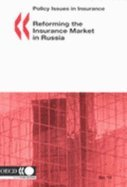 Book cover from Reforming the Insurance Market in Russia (Policy Issues in Insurance)by Mark D. Mariska
