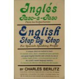 English Step-By-Step for Spanish Speaking People, Charles Berlitz, 0396085482