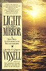 Light in the Mirror, Barry Vissell and Joyce Vissell, 0961272058