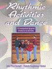 Rhythmic Activities and Dance, John P. Bennett and Pamela C. Riemer, 0873227182