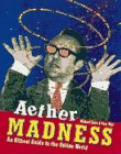 Aether Madness, Michael Stein and Gary Wolf, 1566090202