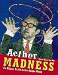 Aether Madness: Off-beat Guide to the Online World