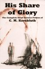 His Share of Glory, C. M. Kornbluth, 0915368609