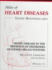 Heart Diseases in the Presence of Disorders of Other Organ Systems, Eugene Braunwald MD, 1878132288