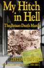 My Hitch in Hell: The Bataan Death March (World War II Commemorative)