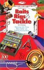 : Complete Book of Baits, Rigs & Tackle