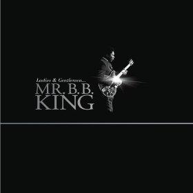 Ladies and Gentleman... Mr. B.B. King