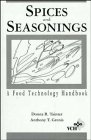 Spices and Seasonings: A Food Technology Handbook (Food Science and Technology)