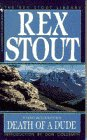 Death of a Dude, Rex Stout, 0553247301