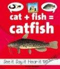 Cat + Fish = Catfish (Compound Words) (SandCastle: Compound Words) pdf epub
