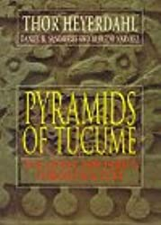 Pyramids of Tucume: The Quest for Peru's Forgotten City