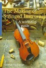 The Making of Stringed Instruments, George Buchanan, 0713481404