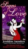 Signs of Love: Your Personal Guide to Romantic & Sexual Compatibility by Llewellyn Publications