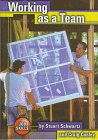Working as a Team, Stuart Schwartz, Craig Conley, 1560657189