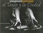 Descargar Libro Imagenes Portenas El Tango Y La Ciudad Bruno Beronese