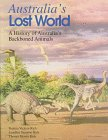 img - for Australia's Lost World: A History of Australia's Backboned Animals book / textbook / text book