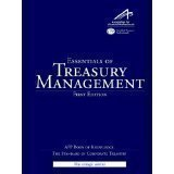 Essentials of Treasury Management, Higgins, 0982948107