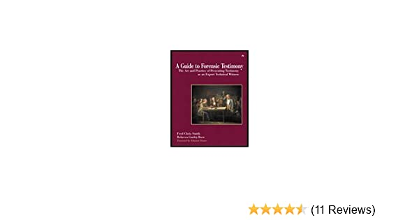 ... of Presenting Testimony As An Expert Technical Witness (03) by Smith, Fred Chris - Bace, Rebecca Gurley [Paperback (2002)]: Smith: Amazon.com: Books