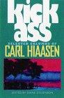 Kick Ass: Selected Columns of Carl Hiaasen
