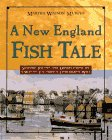 A New England Fish Tale, Martha W. Murphy, 0805042040