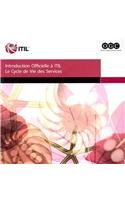 The Introduction to the ITIL Service Lifecycle - French (Introduction au cycle de vie des services ITIL) (French Edition