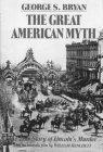 The Great American Myth, George S. Bryan, 0962529001