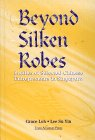 img - for Beyond Silken Robes: Profiles of Selected Chinese Entrepreneurs in Singapore book / textbook / text book