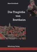 Die Tragödie von Brettheim