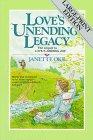 Love's Unending Legacy, Janette Oke, 0871238551