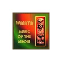 Waiata: Music of the Maori