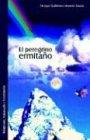 El Peregrino Ermitano, Enriq Moreno Garcia, 9875611077