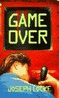 Game Over, Joseph Locke, 0553296523